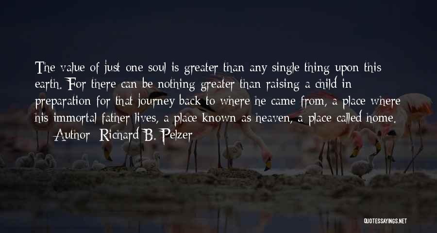 Richard B. Pelzer Quotes 778420