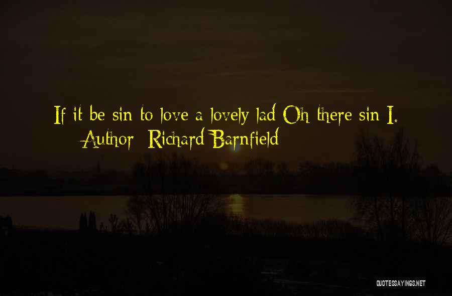 Richard Barnfield Quotes 574839