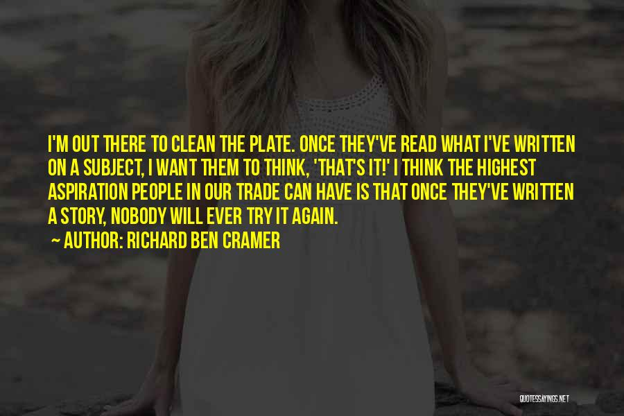 Richard Ben Cramer Quotes 2145010