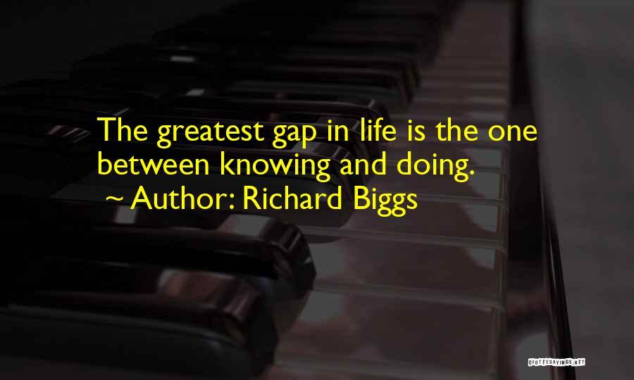 Richard Biggs Quotes 1422440