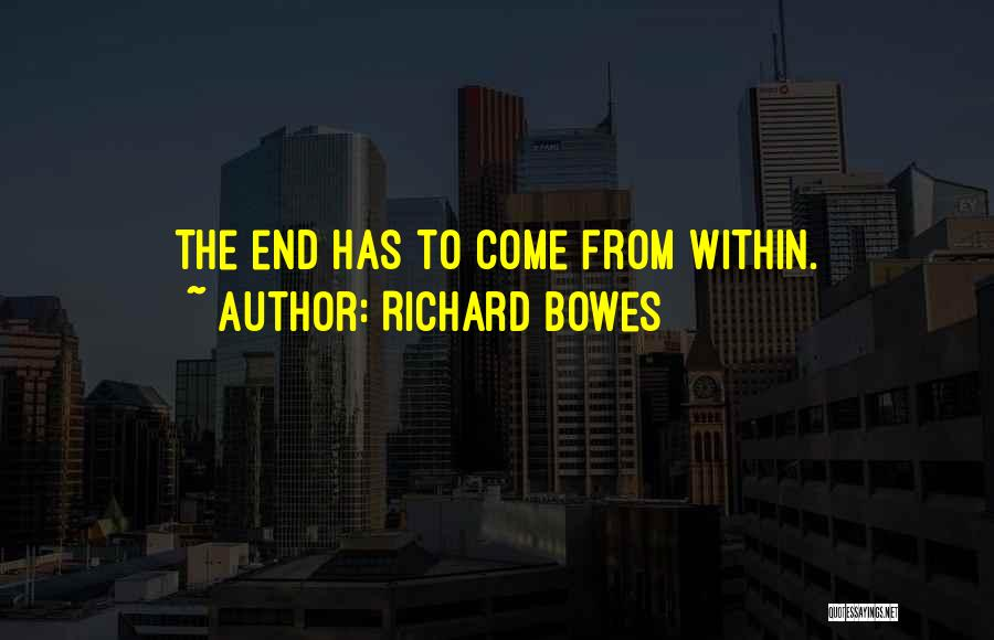 Richard Bowes Quotes 2252164