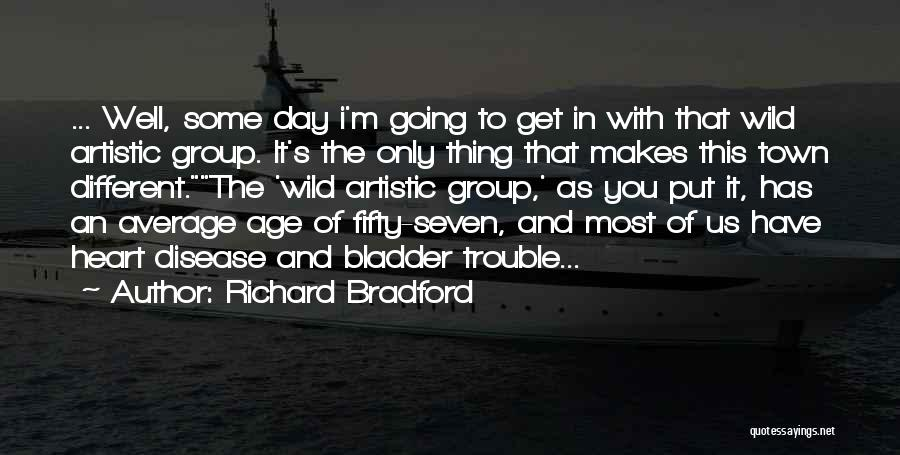 Richard Bradford Quotes 1340273