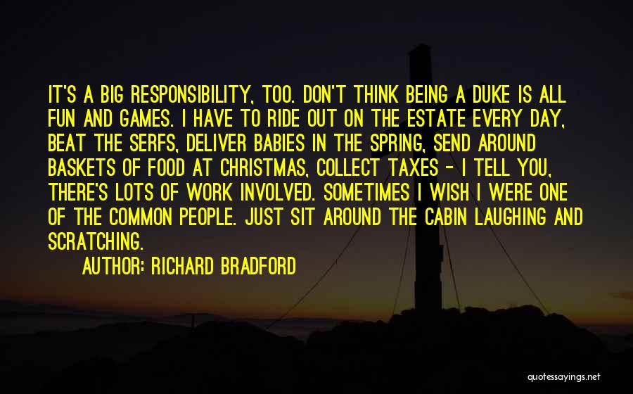 Richard Bradford Quotes 231492