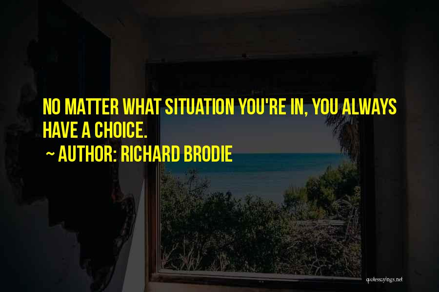 Richard Brodie Quotes 2264013