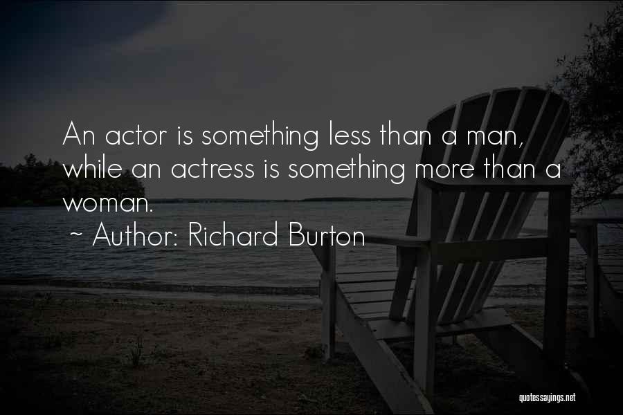 Richard Burton Quotes 1442438