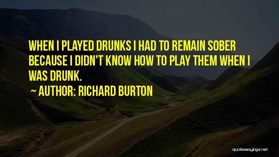 Richard Burton Quotes 1625537