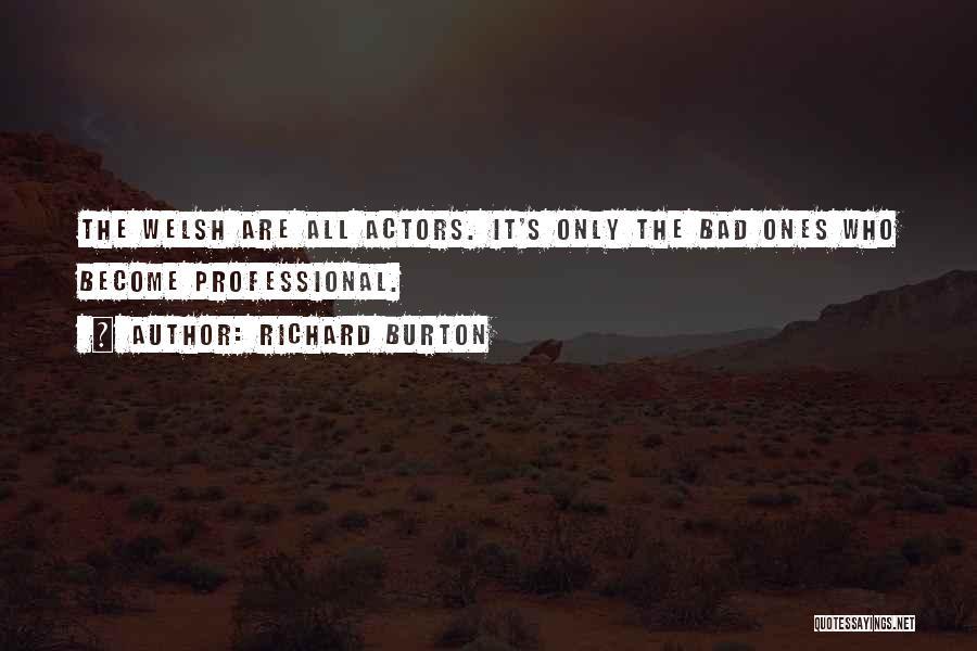 Richard Burton Quotes 1686060
