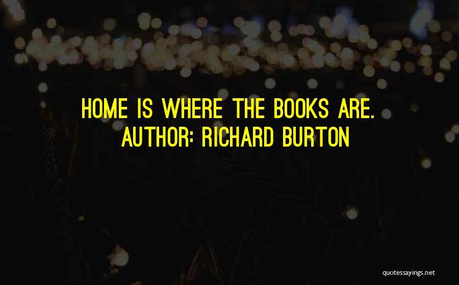 Richard Burton Quotes 2182061