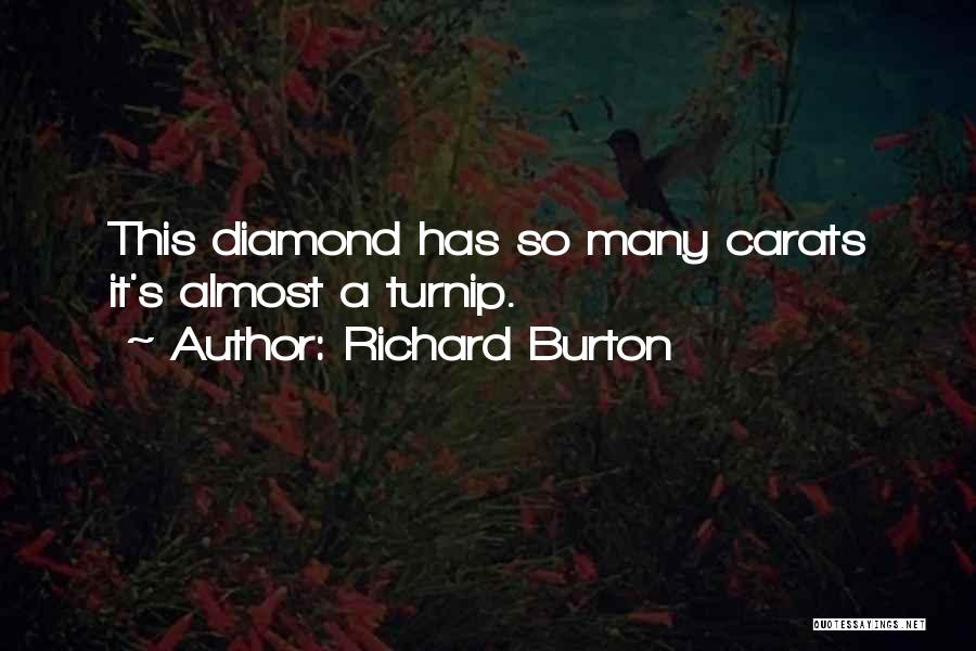 Richard Burton Quotes 2215822