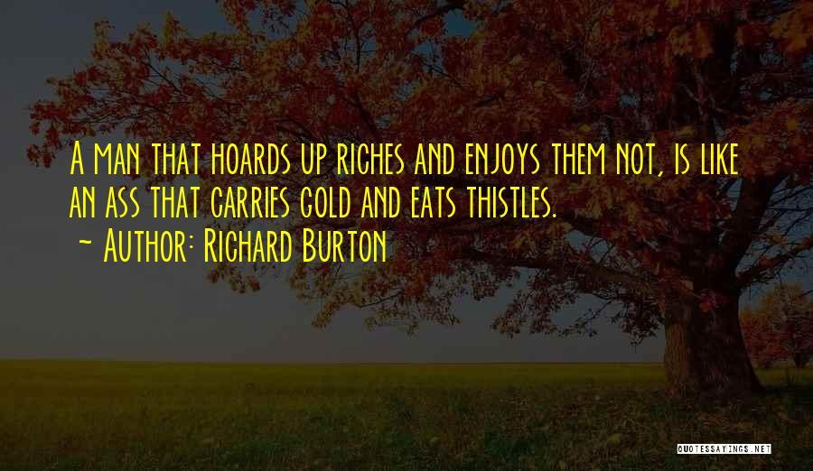Richard Burton Quotes 232175