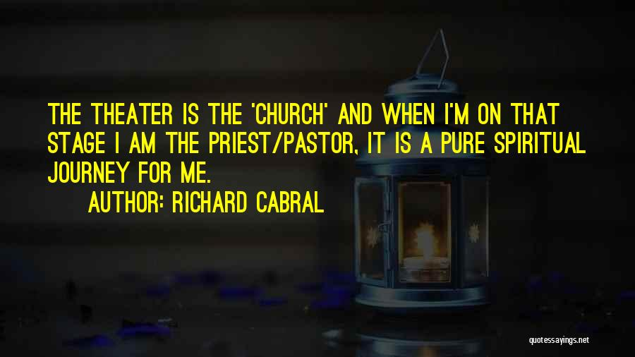 Richard Cabral Quotes 1319816