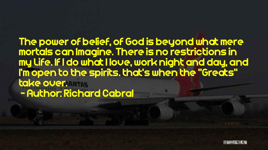 Richard Cabral Quotes 310092