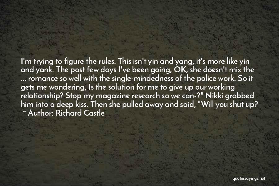 Richard Castle Quotes 1201046