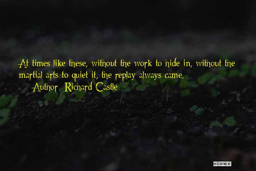 Richard Castle Quotes 1551519