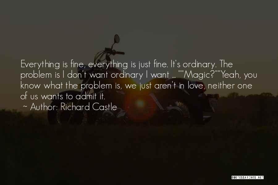 Richard Castle Quotes 1578288