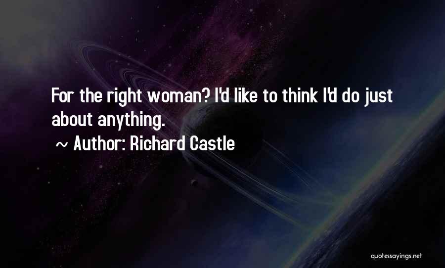 Richard Castle Quotes 1580668