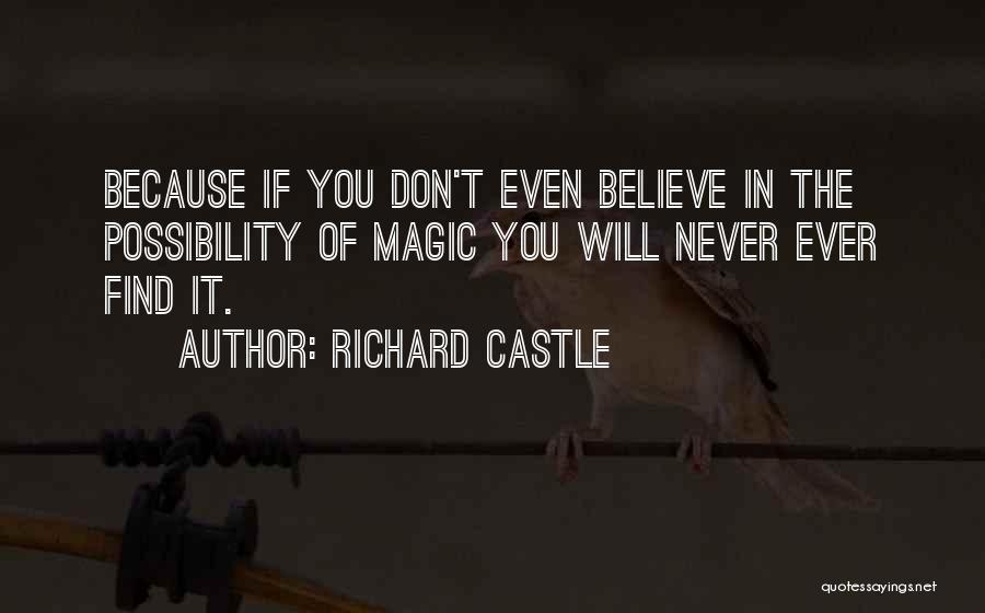 Richard Castle Quotes 1621970
