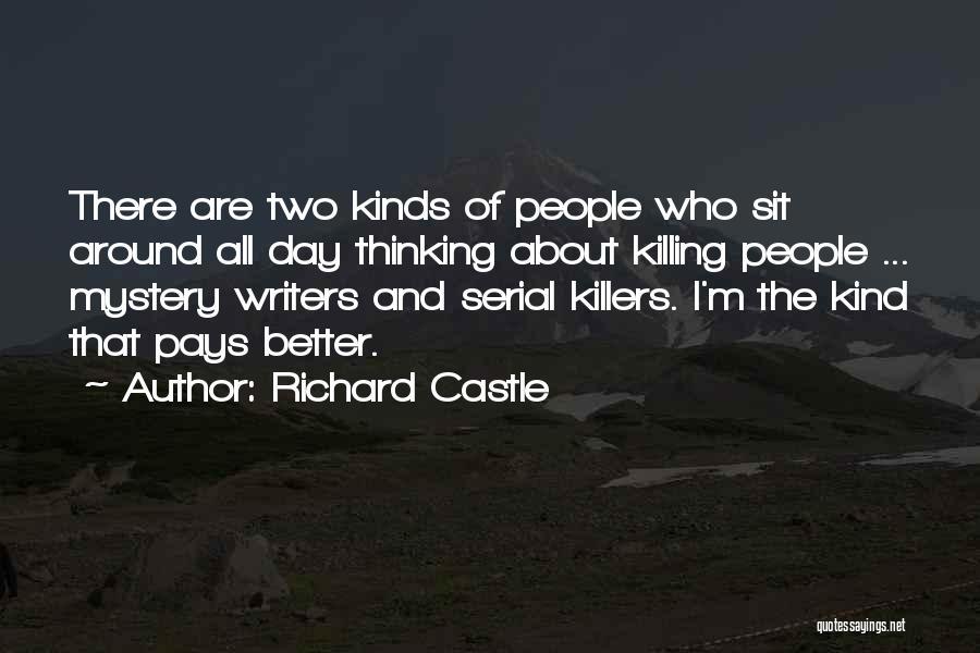 Richard Castle Quotes 1744618
