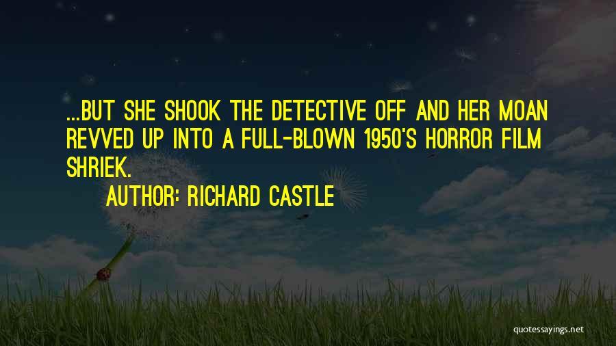 Richard Castle Quotes 2128571