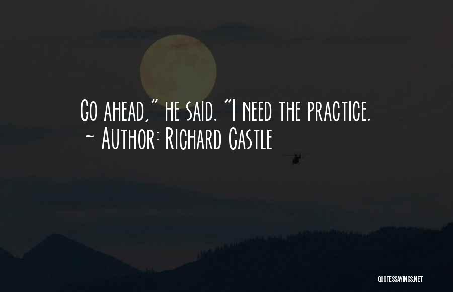 Richard Castle Quotes 2134476