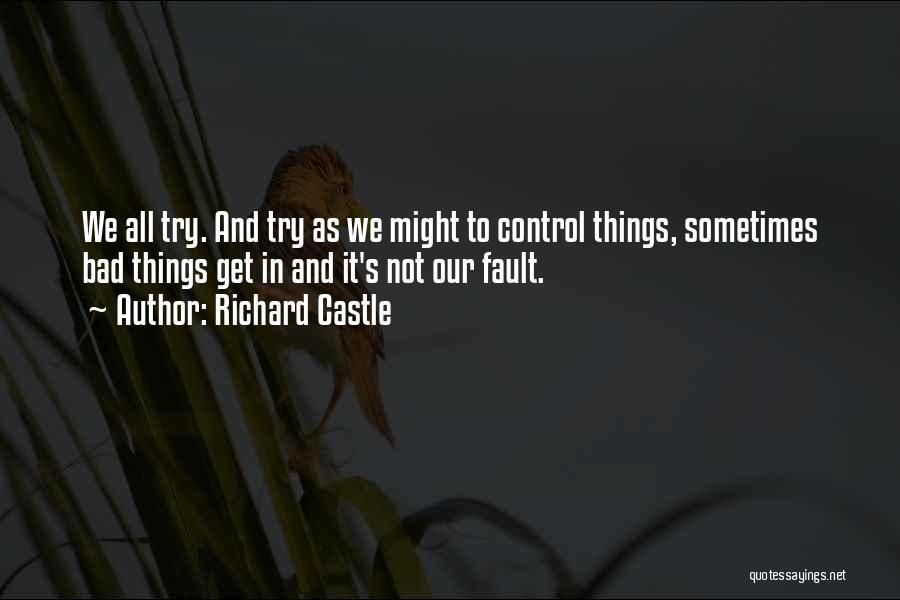 Richard Castle Quotes 215362