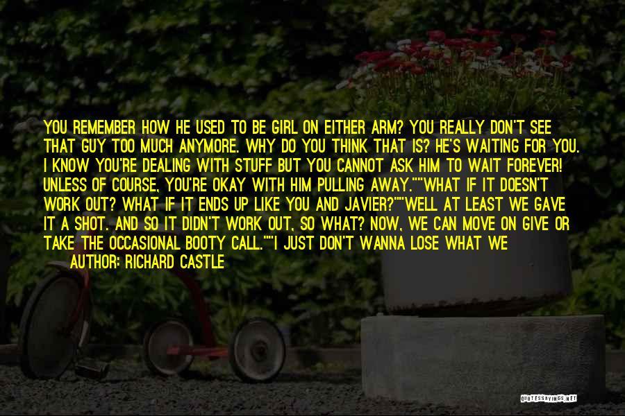 Richard Castle Quotes 421445