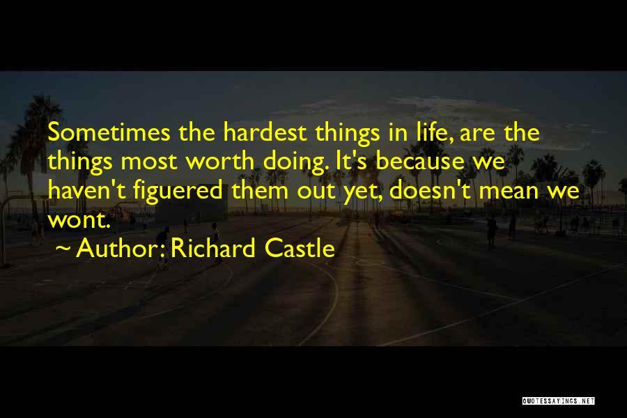 Richard Castle Quotes 433619