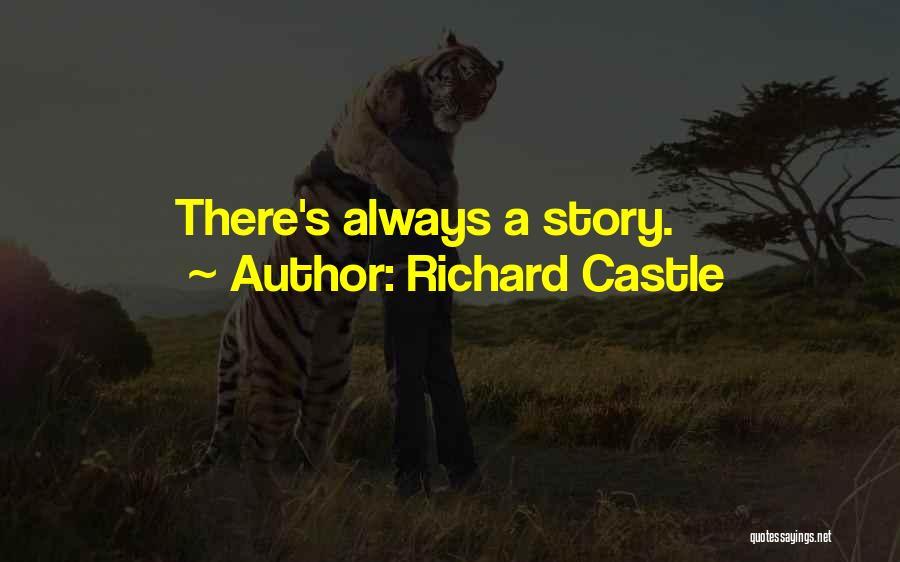 Richard Castle Quotes 558903