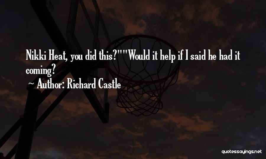 Richard Castle Quotes 722568