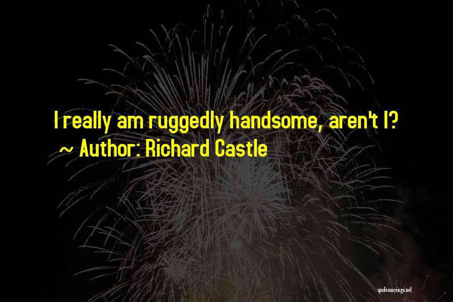 Richard Castle Quotes 901985