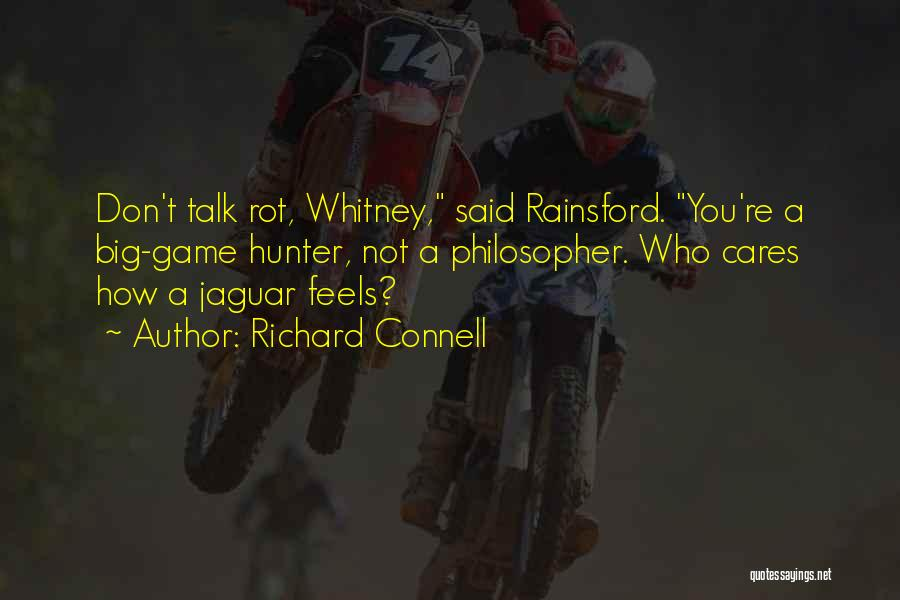 Richard Connell Quotes 2229591