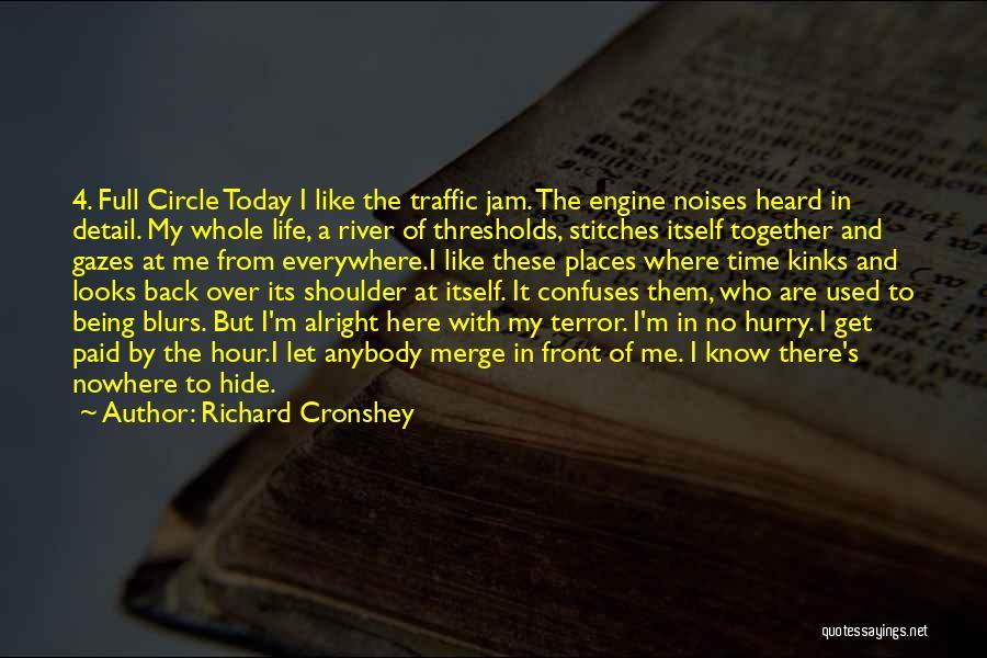 Richard Cronshey Quotes 405938