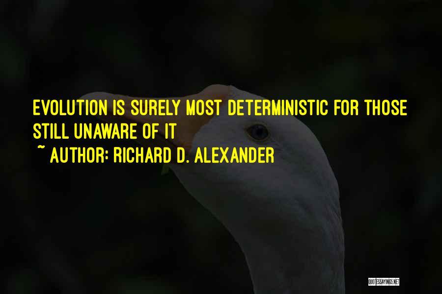 Richard D. Alexander Quotes 1266430