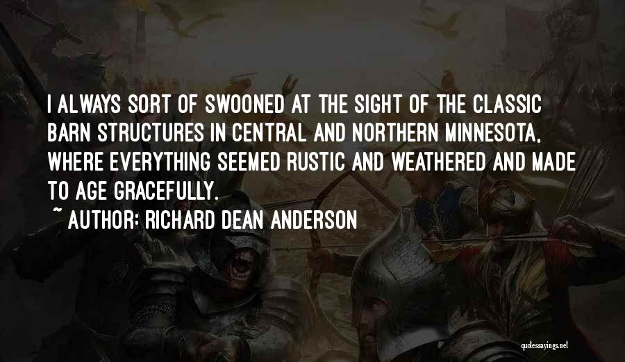 Richard Dean Anderson Quotes 1960943