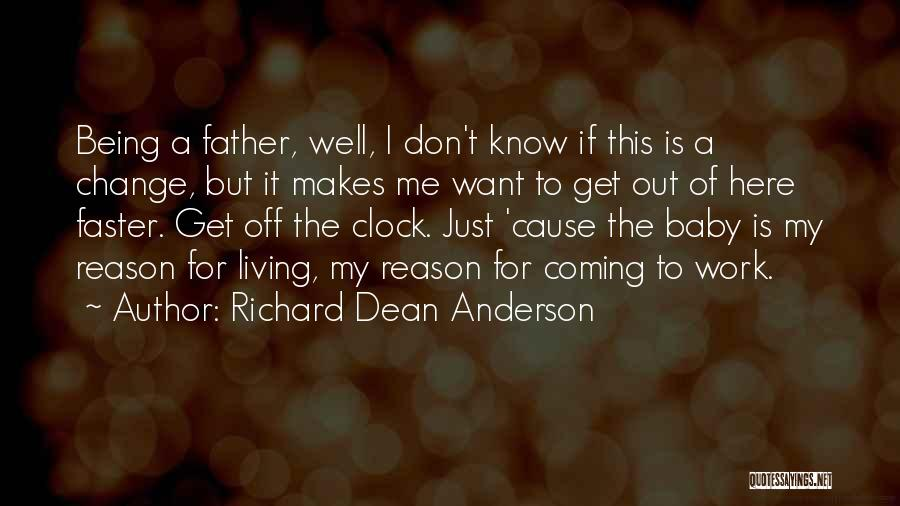 Richard Dean Anderson Quotes 975297
