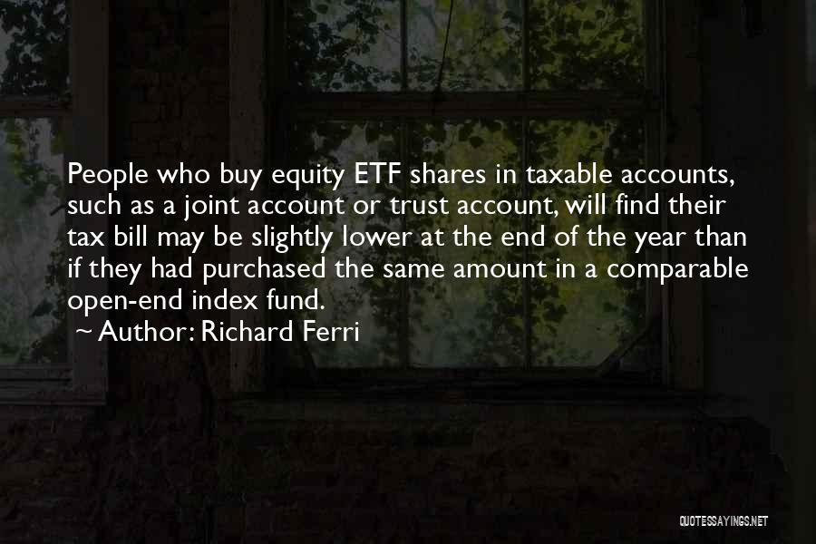 Richard Ferri Quotes 700689