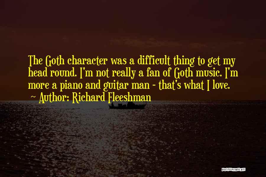 Richard Fleeshman Quotes 723267
