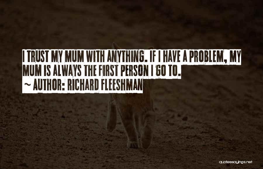 Richard Fleeshman Quotes 994454