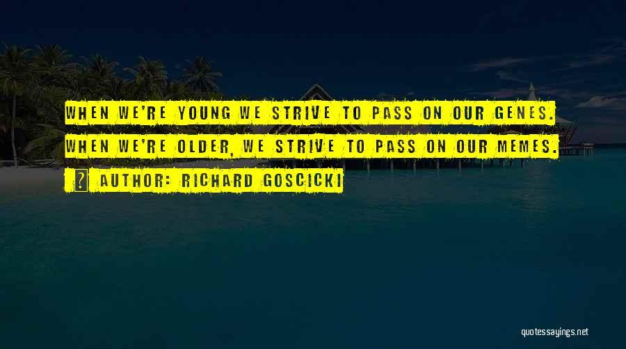 Richard Goscicki Quotes 1743173