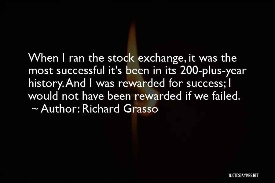 Richard Grasso Quotes 1276243