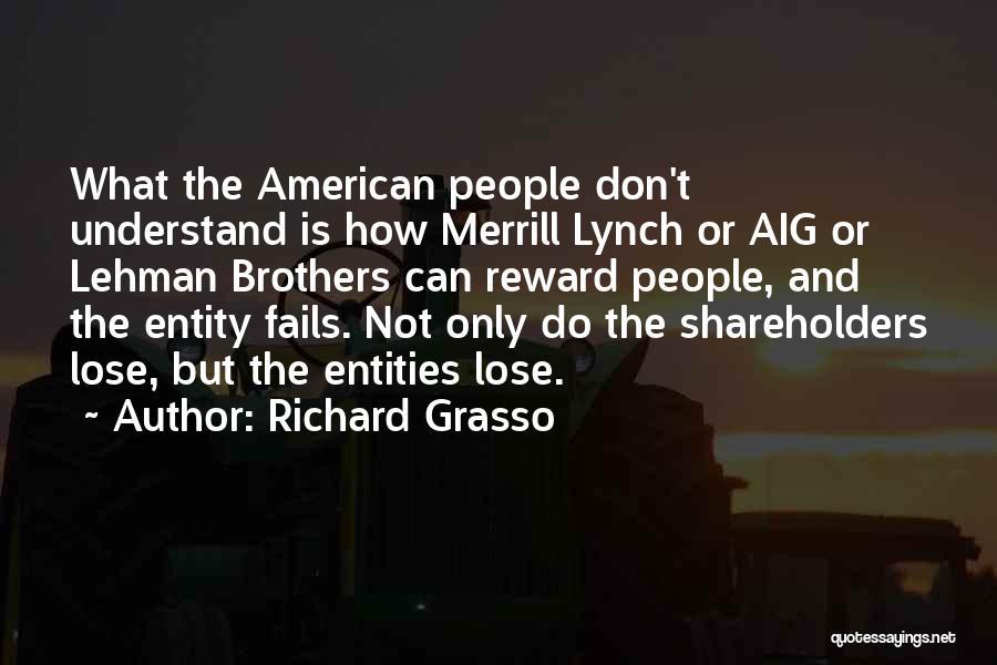 Richard Grasso Quotes 1905207