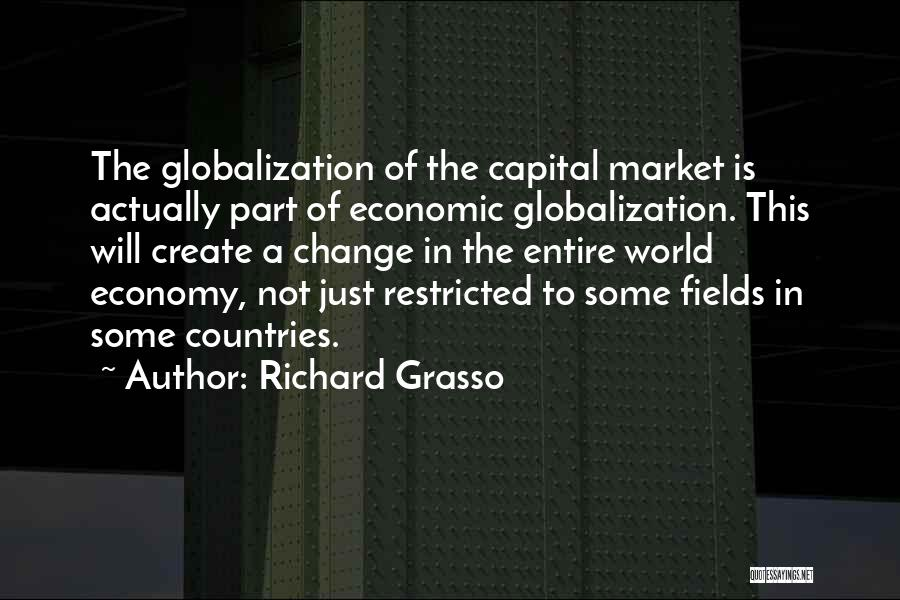 Richard Grasso Quotes 2038009