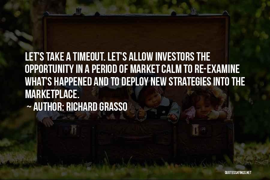 Richard Grasso Quotes 2101185