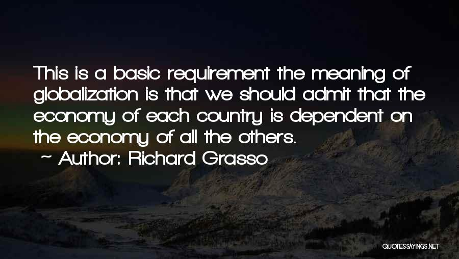 Richard Grasso Quotes 897165