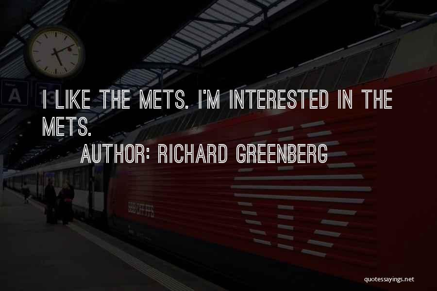 Richard Greenberg Quotes 1212841