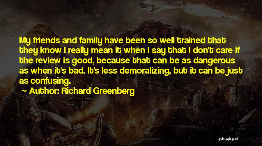 Richard Greenberg Quotes 1581348