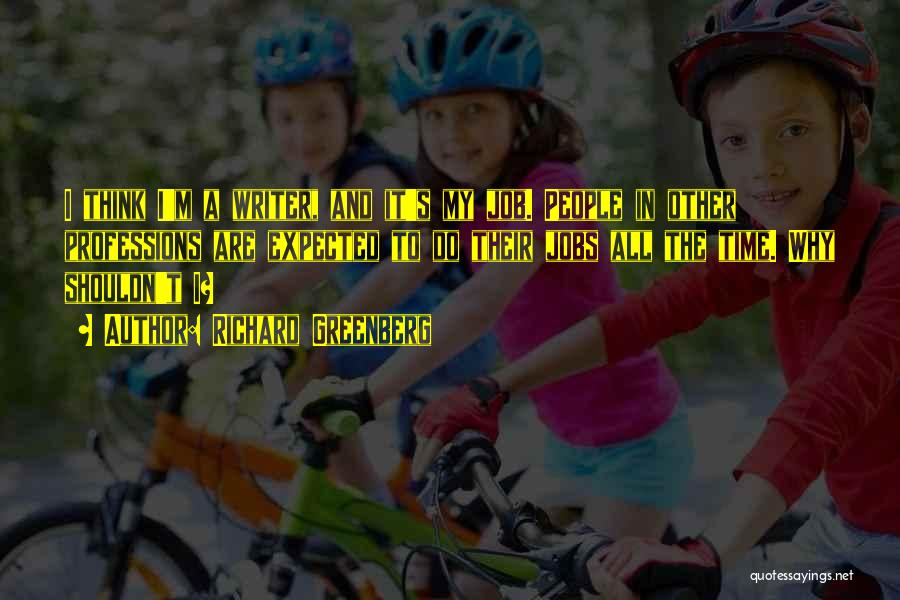 Richard Greenberg Quotes 1679200