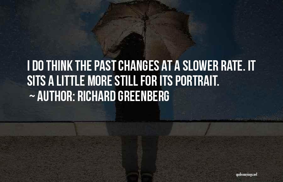 Richard Greenberg Quotes 1821723