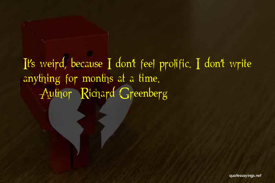 Richard Greenberg Quotes 1935542