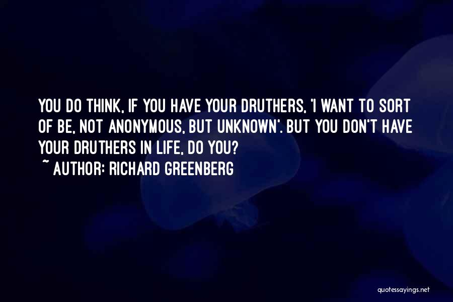 Richard Greenberg Quotes 1973953